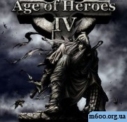Age Of Heroes IV: Blood And Twilight